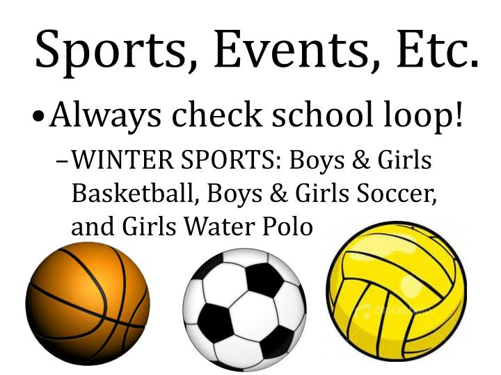 Sports, Events, Etc.