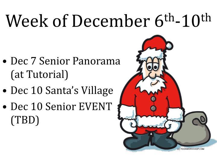 Week of December 6