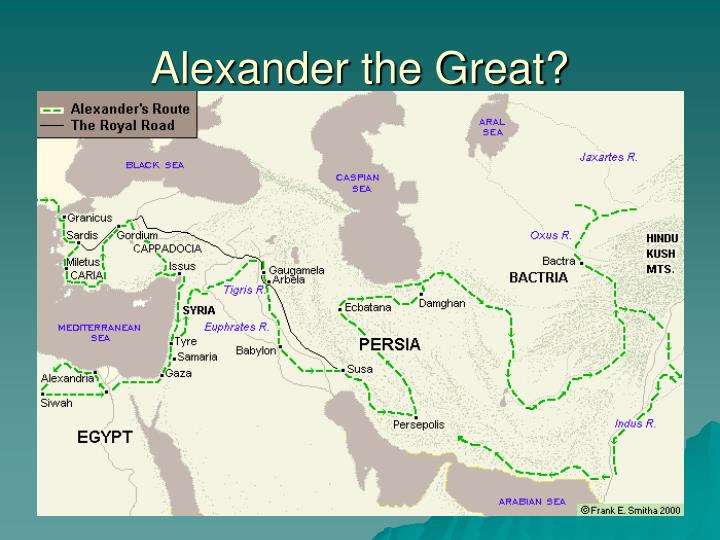 Alexander the Great?
