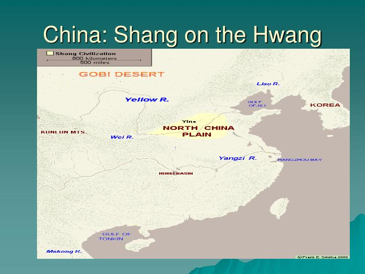 China: Shang on the Hwang