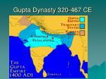 gupta dynasty 320 467 ce
