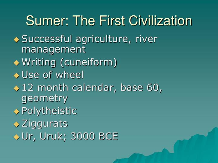 Sumer: The First Civilization