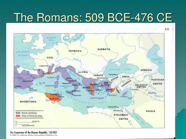 The Romans: 509 BCE-476 CE