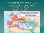 western rome you are the weakest link good bye