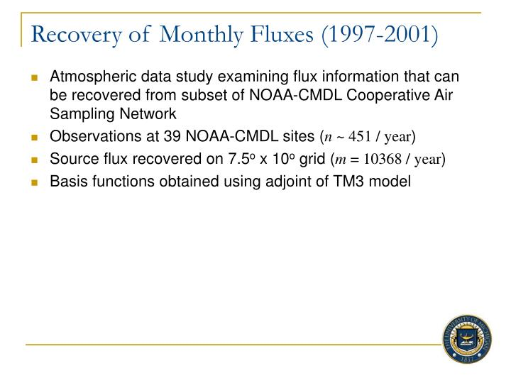 Recovery of Monthly Fluxes (1997-2001)