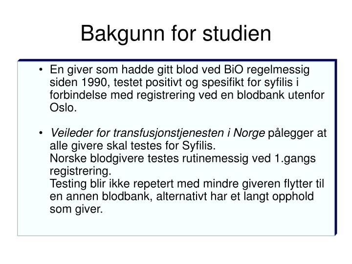 Bakgunn for studien