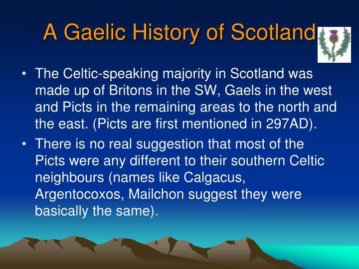 A Gaelic History of Scotland