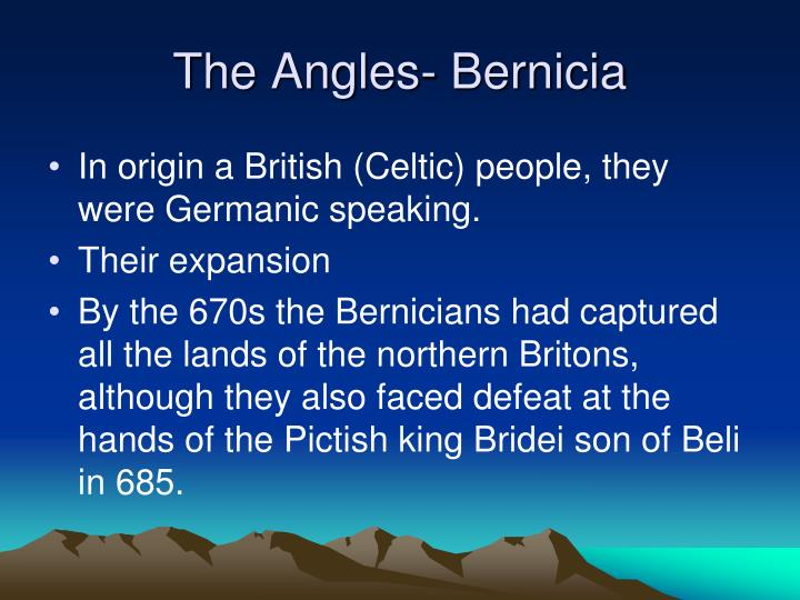 The Angles- Bernicia