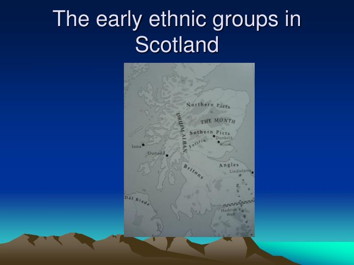The early ethnic groups in Scotland
