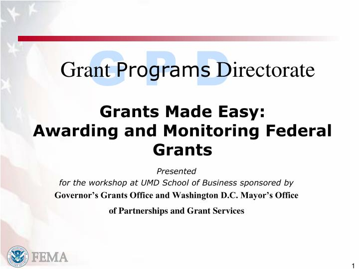 Grants made easy awarding and monitoring federal grants