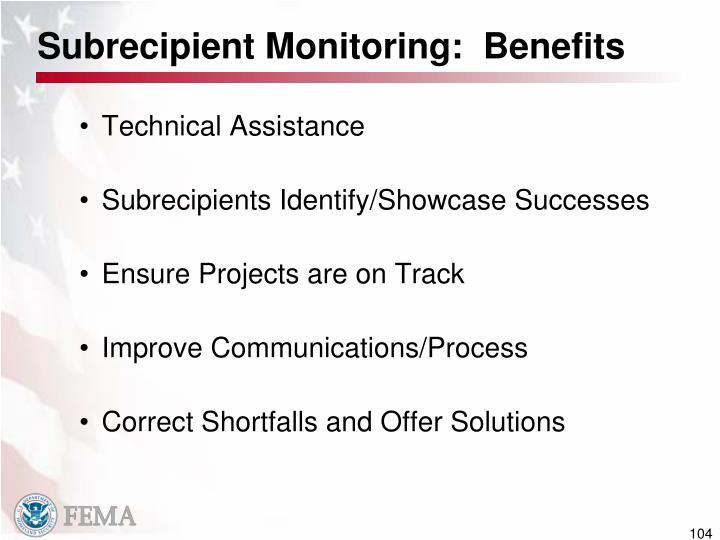 Subrecipient Monitoring:  Benefits