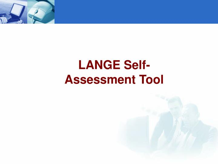 LANGE Self-Assessment Tool
