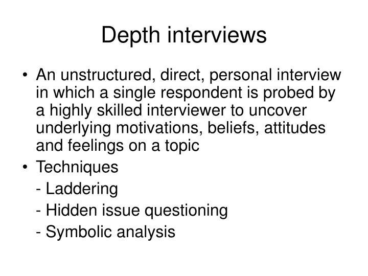 Depth interviews