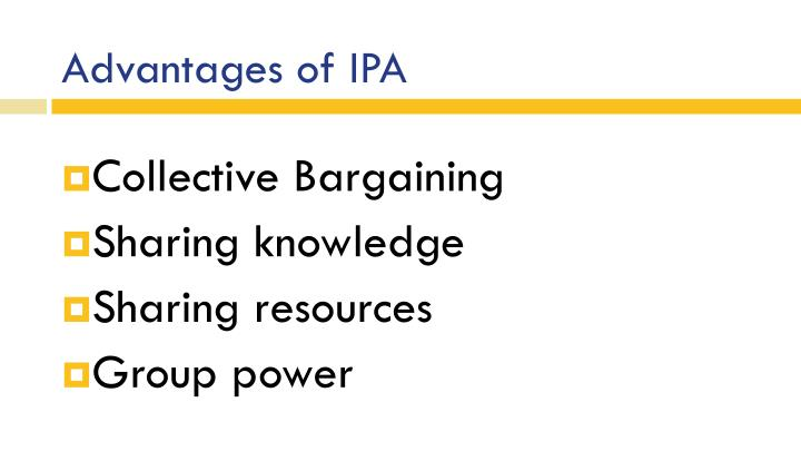 Advantages of IPA