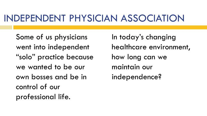 Independent physician association