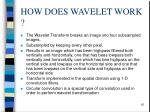 how does wavelet work