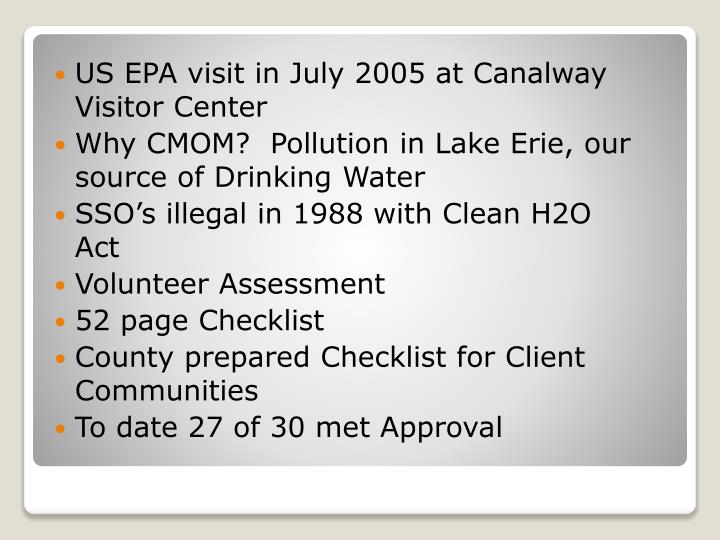 US EPA visit in July 2005 at Canalway Visitor Center