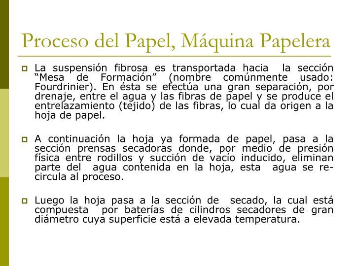 Proceso del Papel, Máquina Papelera