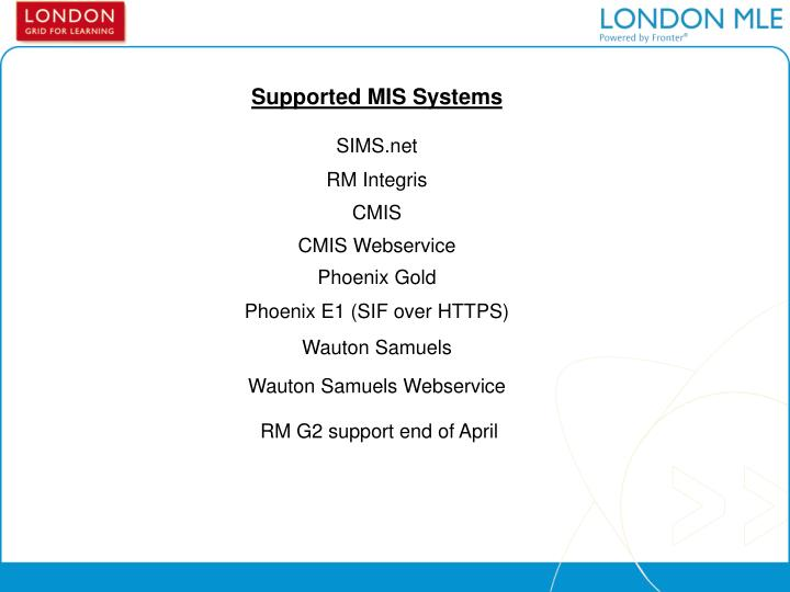 Supported MIS Systems