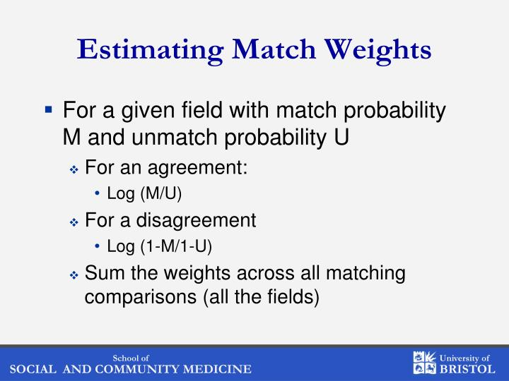 Estimating Match Weights