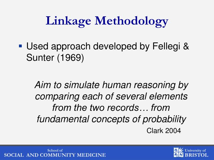 Linkage Methodology