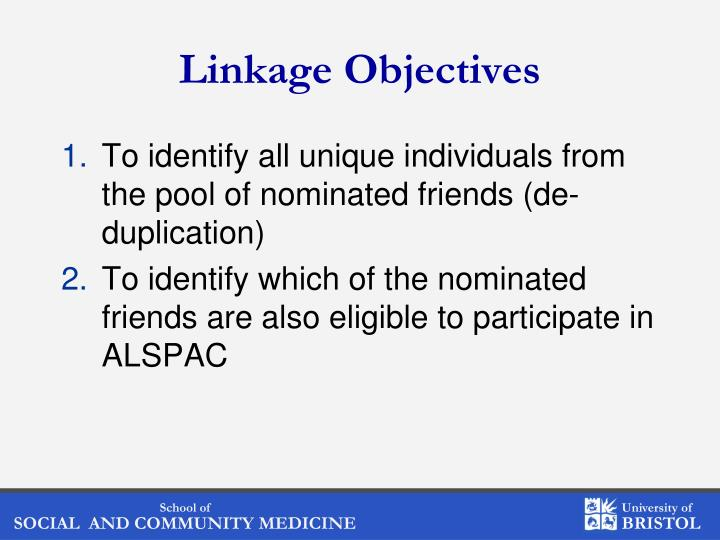 Linkage Objectives