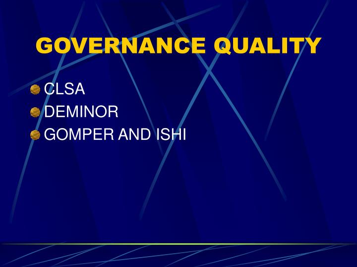 GOVERNANCE QUALITY