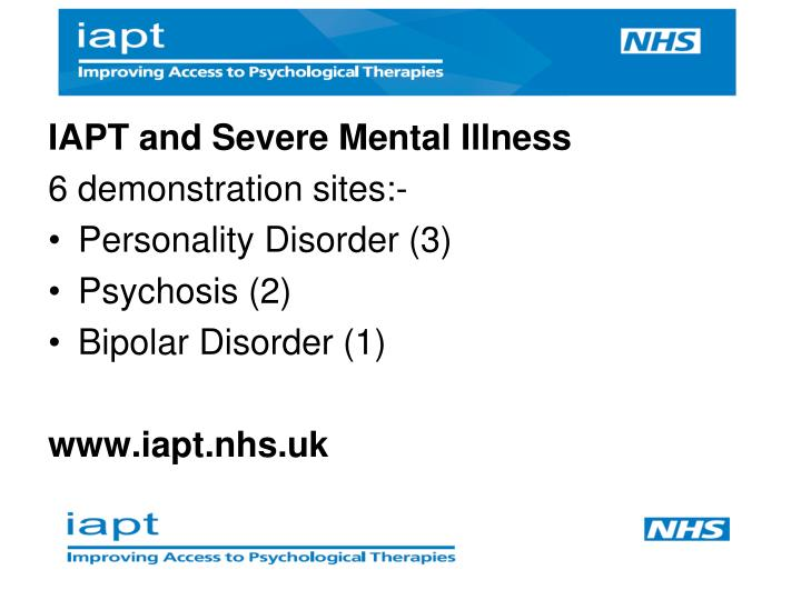 IAPT and Severe Mental Illness