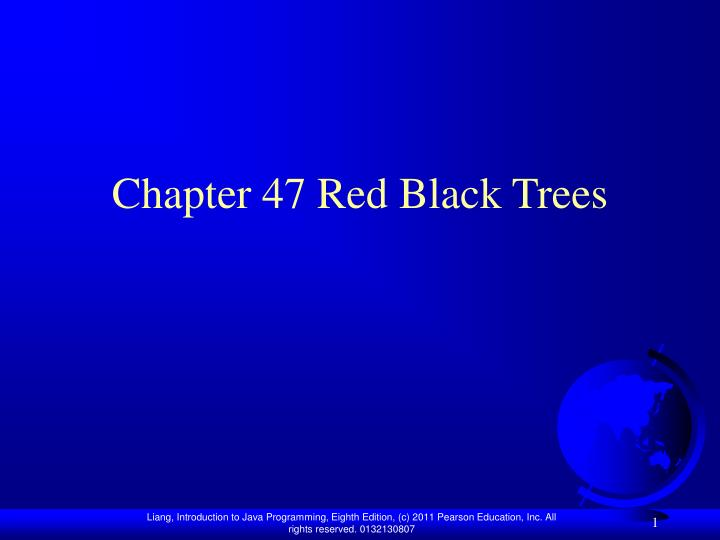 Chapter 47 red black trees