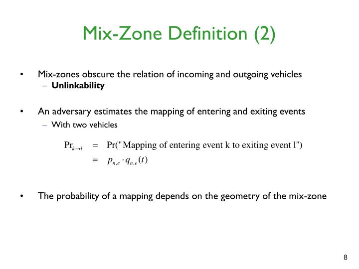 Mix-Zone Definition (2)
