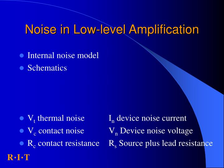 Noise in Low-level Amplification