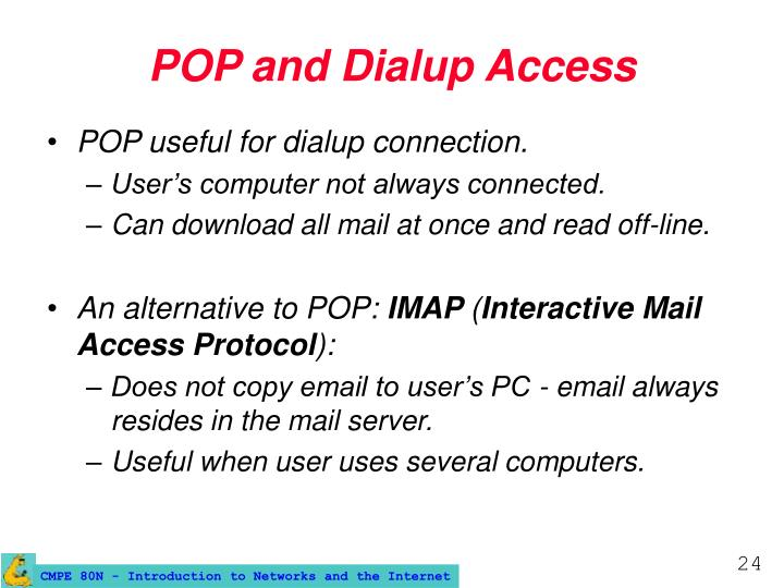 POP and Dialup Access