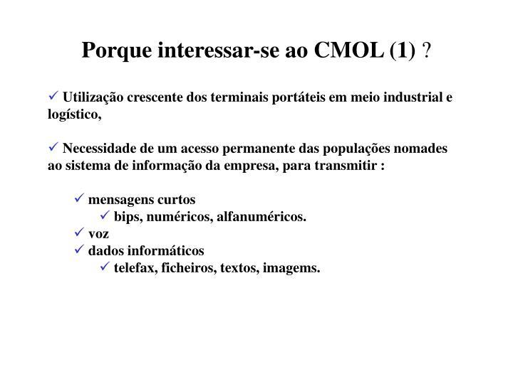 Porque interessar-se ao CMOL (1)