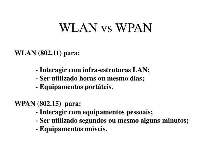 WLAN vs WPAN