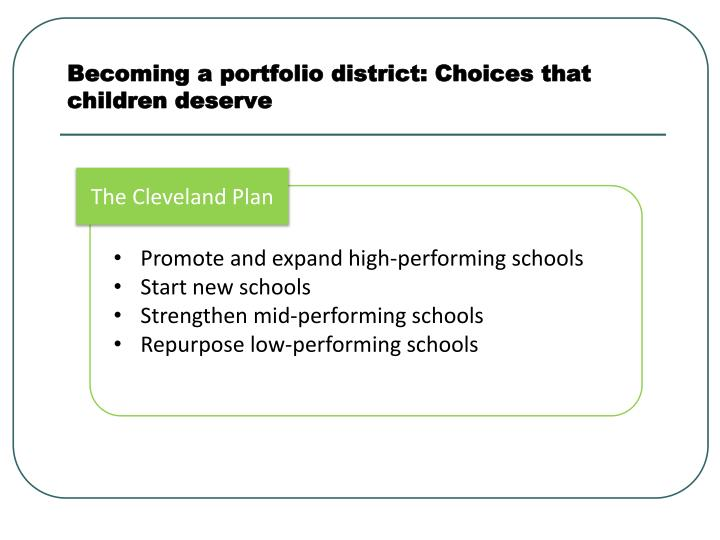 Becoming a portfolio district: Choices that children deserve