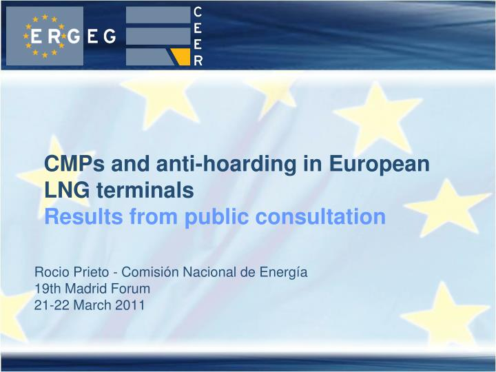 Cmps and anti hoarding in european lng terminals results from public consultation