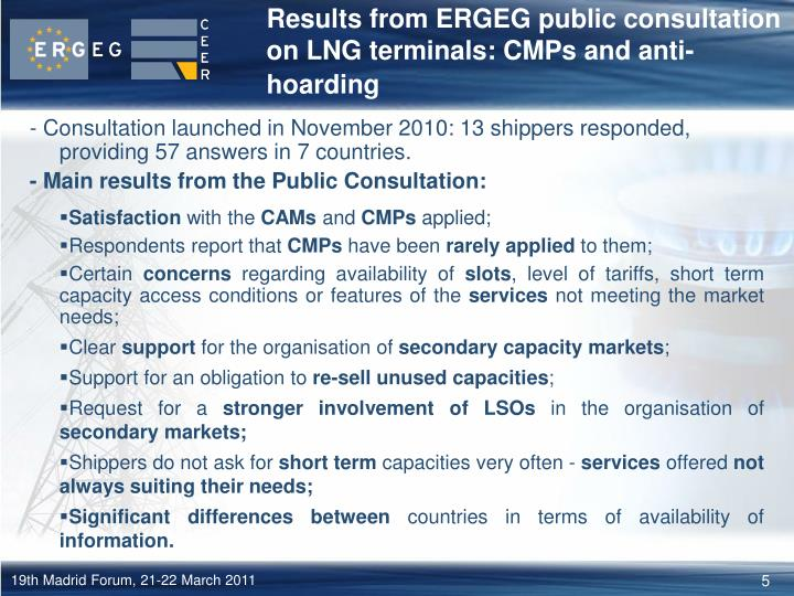 Results from ERGEG public consultation on LNG terminals: CMPs and anti-hoarding