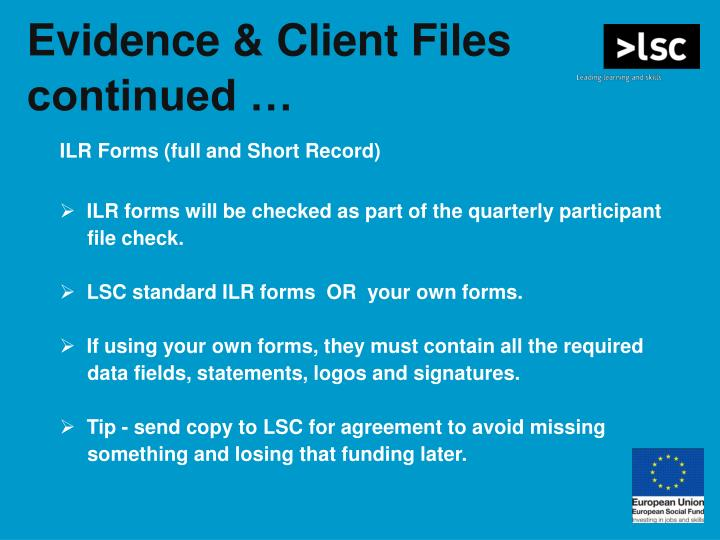 Evidence & Client Files