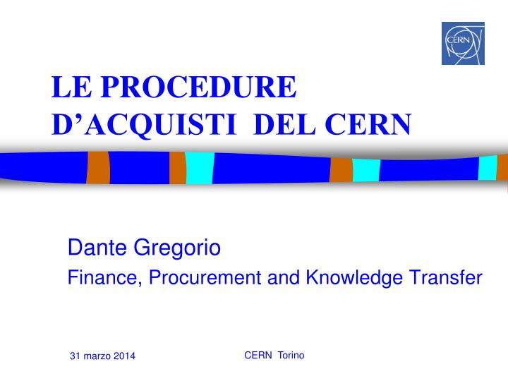 Le procedure d acquisti del cern