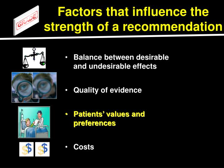 Factors that influence the strength of a recommendation