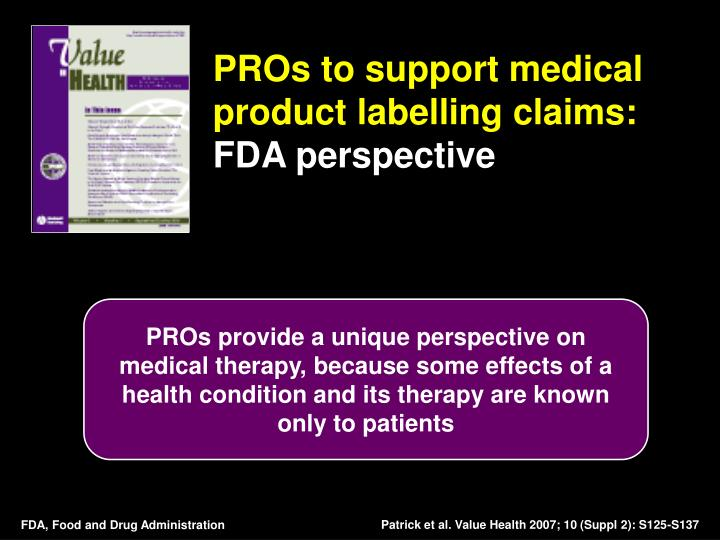 PROs to support medical product