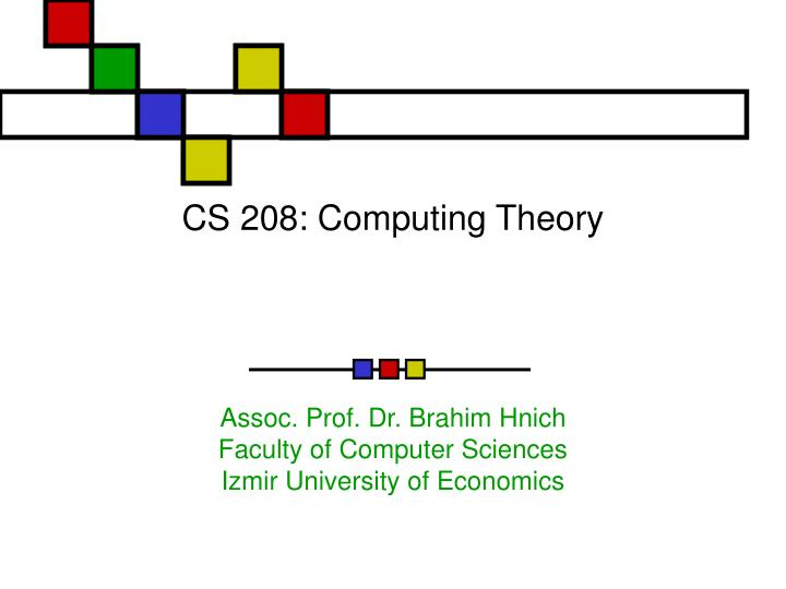Cs 208 computing theory