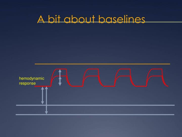 A bit about baselines
