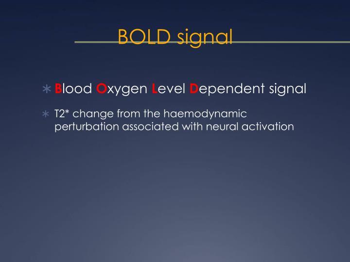 BOLD signal