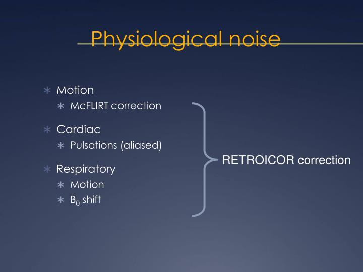 Physiological noise