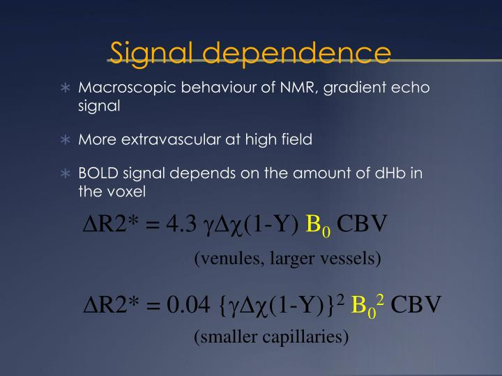 Signal dependence