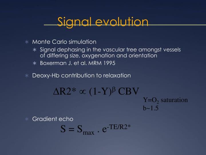 Signal evolution