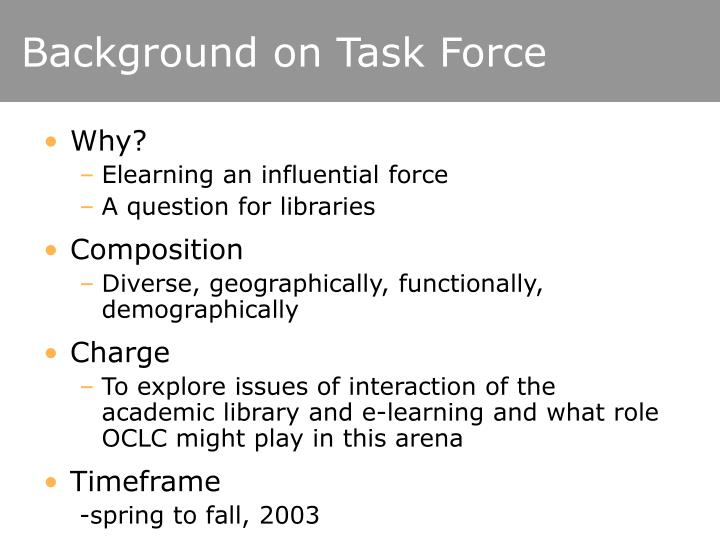 Background on Task Force