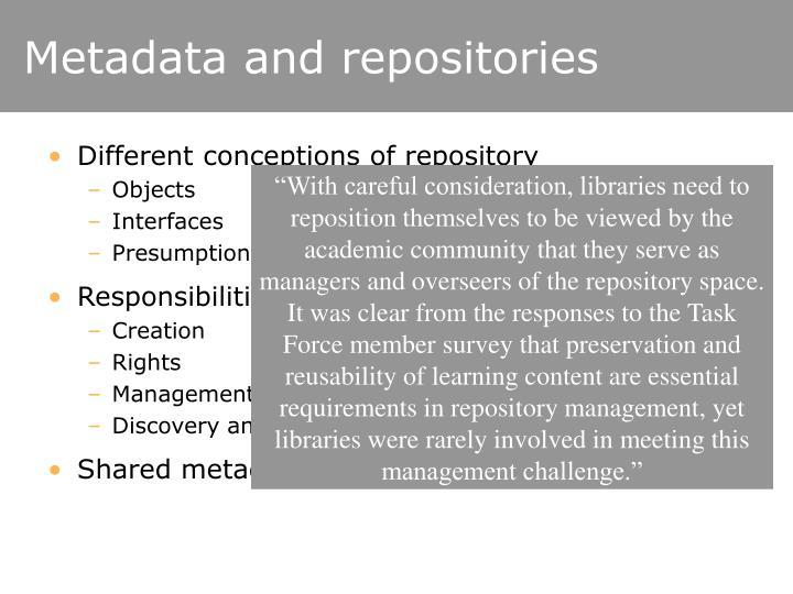 Metadata and repositories