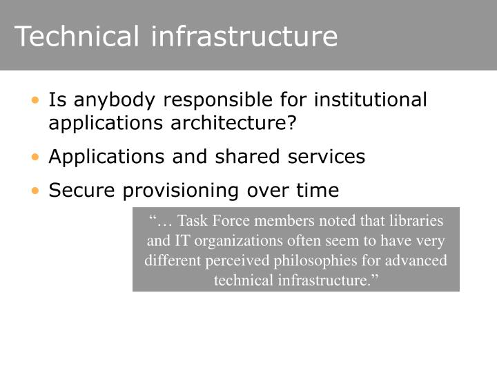 Technical infrastructure